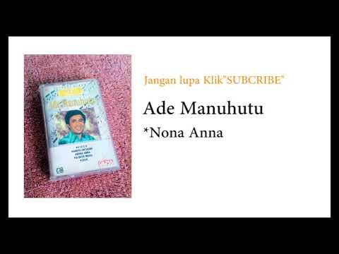Nona Anna - Ade Manuhutu