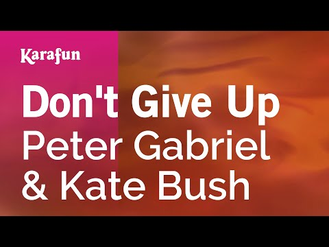 Karaoke Don't Give Up - Peter Gabriel *