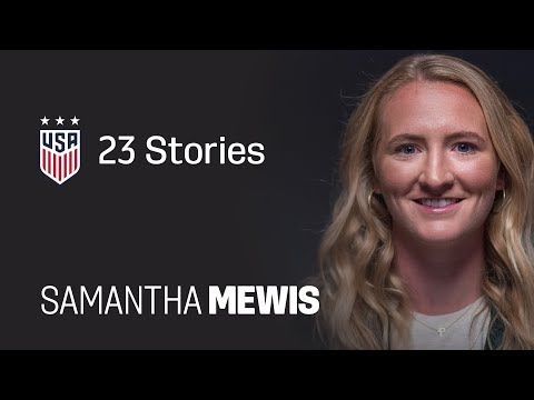 One Nation. One Team. 23 Stories: Sam Mewis