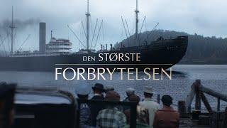 DEN STØRSTE FORBRYTELSEN | TRAILER