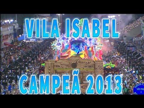 VILA ISABEL 2013 - DESFILE COMPLETO