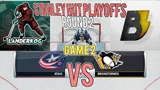 Landerkog vs. Brianstormed GAME 2 (Columbus vs. Pittsburgh)STANLEY HUT PLAYOFFS ROUND 2!