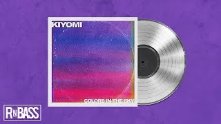 Kiyomi Colors in the Sky RnBass