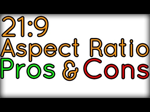 Pros And Cons Of The 21:9 Aspect Ratio