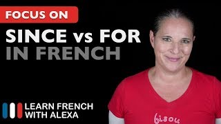 DEPUIS or PENDANT? How to say SINCE and FOR in French. thumbnail