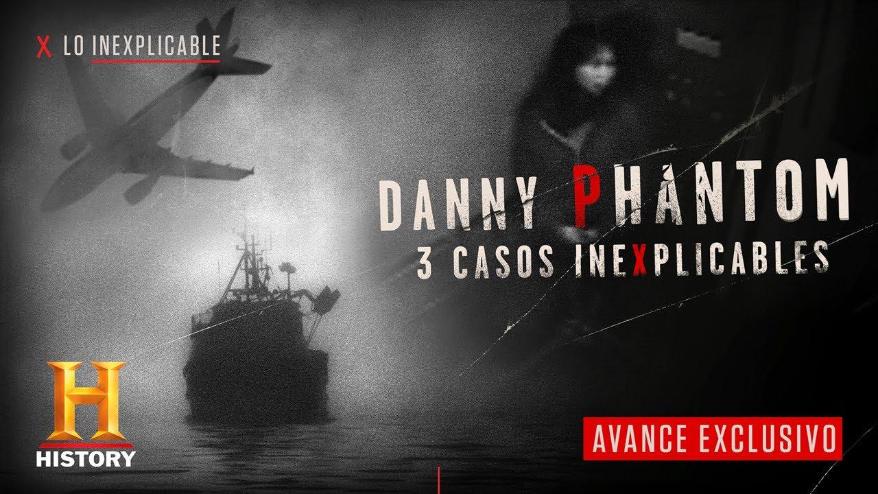 LO INEXPLICABLE x DANNY PHANTOM | Avance exclusivo