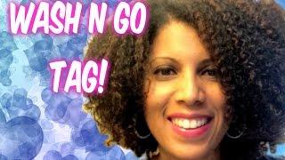 Wash n Go Tag!  |  CurlyKimmyStar Thumbnail