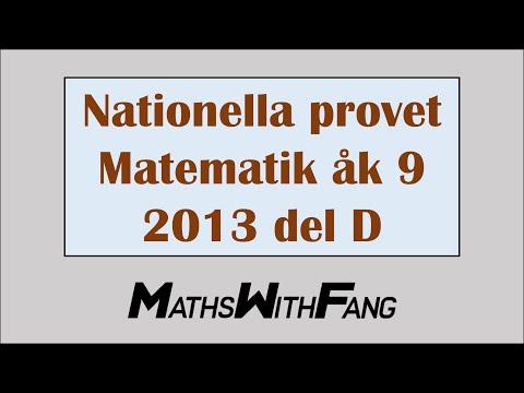 Nationella Provet Matematik 2013 Åk 9 Del D - ANDY FANG
