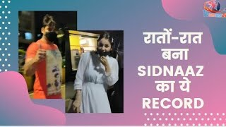 Sidnaaz ने रातों रात बना लिया ये Record | Sidnaaz Created This Record Overnight with Spotted Videos