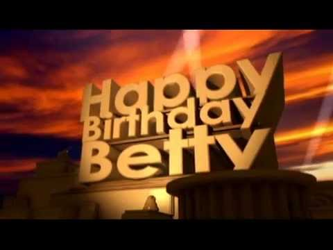 Happy Birthday Betty - YouTube