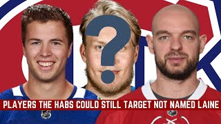 Habs Trade Rumours - 7 Players the Canadiens could still Target NOT named Laine | NHL 2019-20 Season