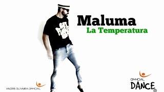 Maluma - La Temperatura ft  Eli Palacios - Coreo André Oliveira