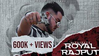 ROYAL RAJPUT   Mr. Rajput   Latest Punjabi Song 2020   Rajputana Song 2020   Straight Outta Jammu