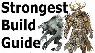 Skyrim: The Strongest Build Guide (Werewolf Class Setup)