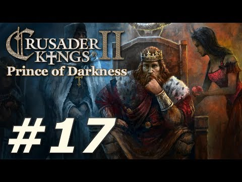Crusader Kings II: Monks and Mystics - Prince of Darkness (Part 17)
