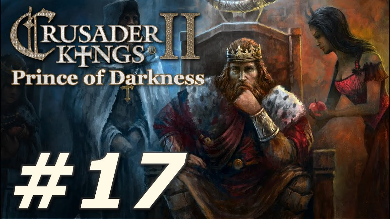Crusader Kings II: Monks and Mystics - Prince of Darkness (Part 17