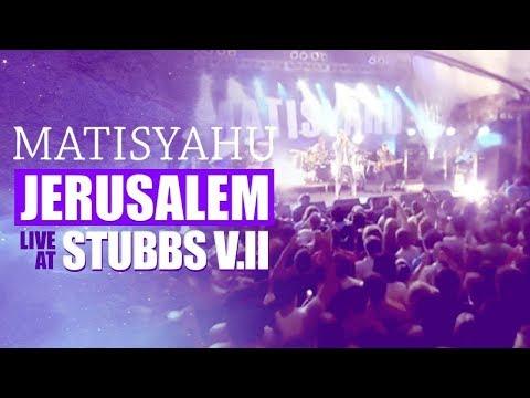 Matisyahu - Jerusalem (from Live At Stubb's Vol. II)