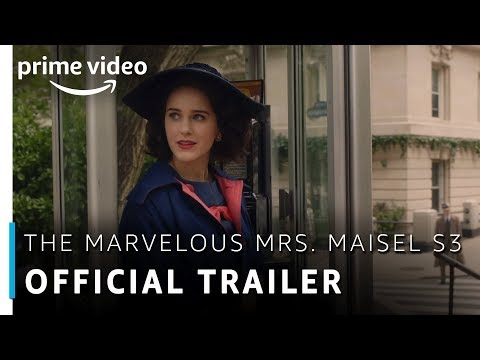 Official Trailer - The Marvelous Mrs. Maisel Season 3   Rachel Brosnahan   Amazon Prime Video