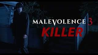 Malevolence 3: Killer - Official Trailer 2018