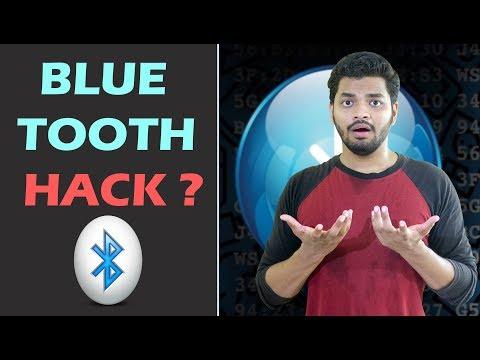 Bluetooth Hacking? Bluejacking, Bluesnarfing And Bluebugging Explained