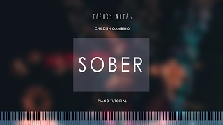 How to Play Childish Gambino - Sober | Theory Notes Piano Tutorial
