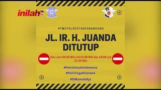 Wabah Virus Covid-19: Polrestabes Bandung Tutup Sebagian Ruas Jalan Di Kota Bandung - inilah.com