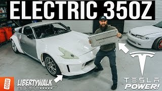 World's FIRST Tesla Swapped Liberty Walk Nissan 350Z - Part 3