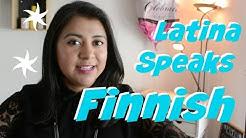 LATINA SPEAKS FINNISH LANGUAGE!