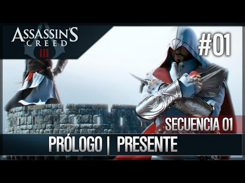 Assassin's Creed 3 - Walkthrough Español -  Prólogo - Presente
