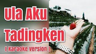 Download ULA AKU TADINGKEN - Rimta Mariani Br Ginting | Karaoke Mp3