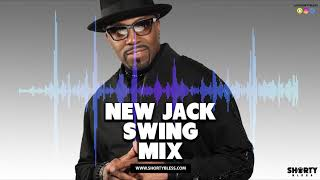 80s & 90s Throwback New Jack Swing Mix | @DjShortyBless