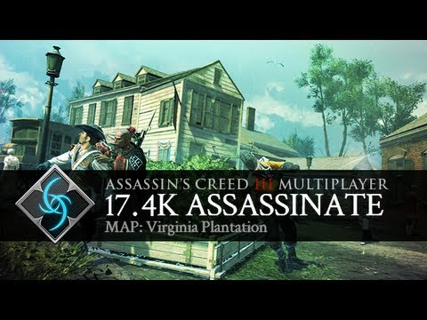 Assassin's Creed 3 Multiplayer: 17.4k Assassinate on Virginian Plantation