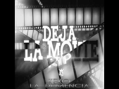 DEJA LA MOVIE - TIRAERA CUNINO DE LA NASSA-(Prod. By keko m .record añazco design)
