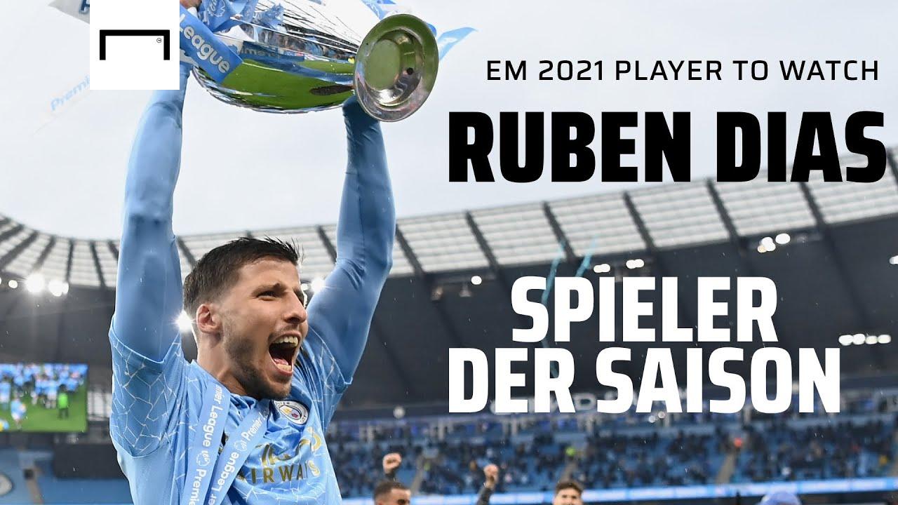 Ruben Dias - Spieler der Saison, Wasserfall auf dem Platz, DFB-Schreck? | EM 2021 Player To Watch