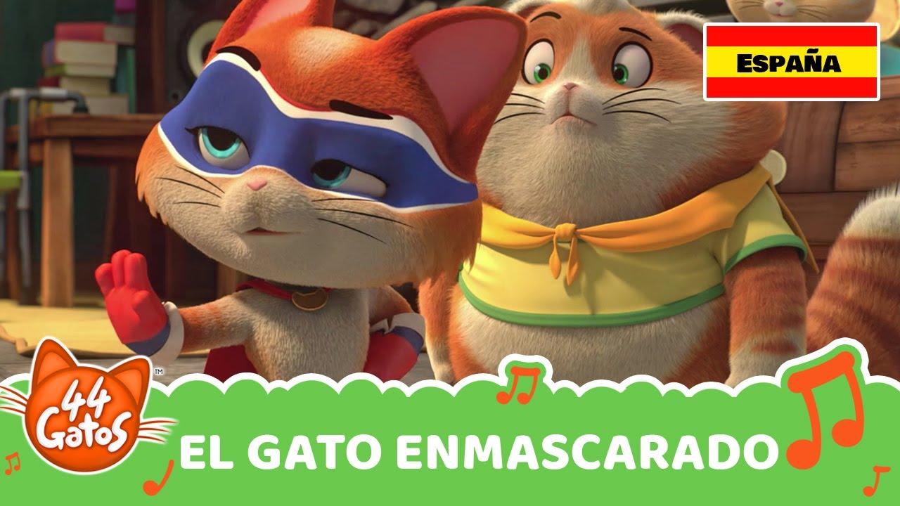 "44 Gatos | España | Canción ""El gato enmascarado"" [VIDEOCLIP]"