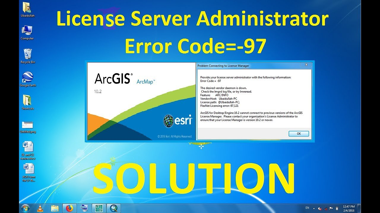 Solution to ArcGIS License Manager Error || Error Code= -97