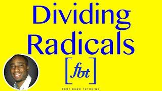 Dividing Radical Expressions & Rątionalizing the Denominator [fbt]