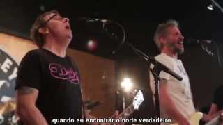 Bad Religion - True North (Legendado) HD