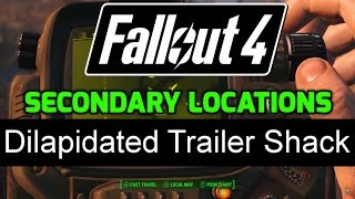 fo4 secondary locations 1 22 dilapidated trailer shack