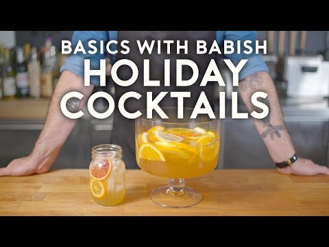 Holiday Cocktails ft. How to Drink   Basics with Babish