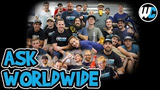 Ask WC - Q&A With The Worldwide Crew