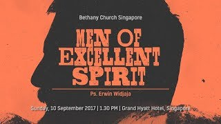 Men Of Excellent Spirit   Ps. Erwin Widjaja - (at BCS) With English & other Subtitles