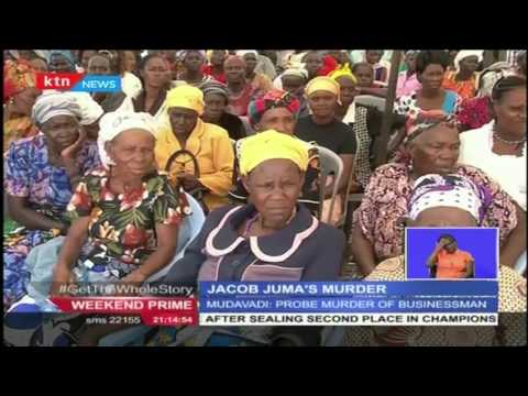 Politicians challenge the Police to investigate the murder of Jacob Juma