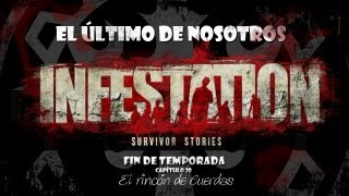 [JUGANDO] - Infestation: Survivor Stories - Fin de Temporada Cap 20