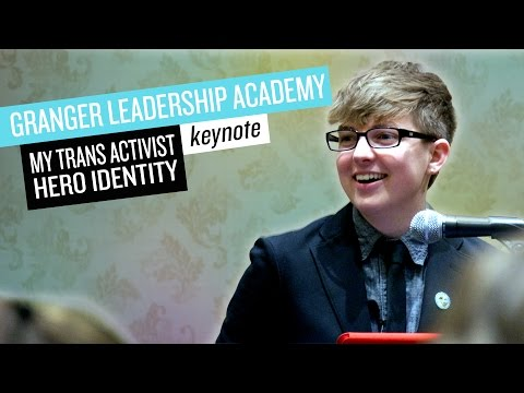 My Trans Activist Hero Identity // Granger Leadership Academy Keynote