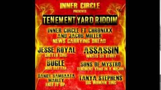 Tenement Yard Riddim - Inner Circle - Aks Mzk Mix - Assassin Bugle Inner Circle