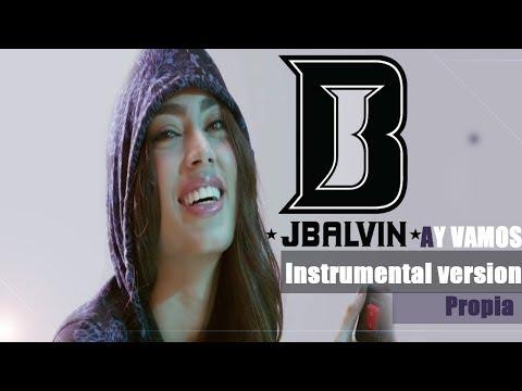 J BALVIN - Ay Vamos ( Intrumental New Versión) FLP