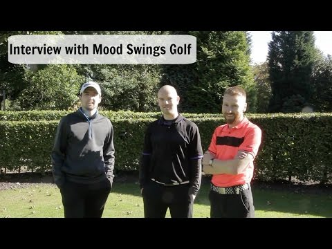 Interview with Mood Swings Golf!