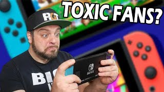 Are Nintendo Switch Owners TOXIC Fans?