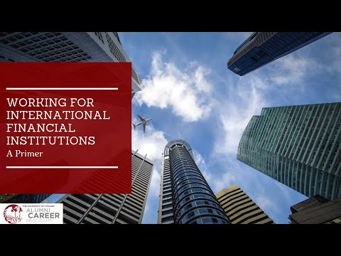 Career Month Working for International Financial Institutions  A Primer
